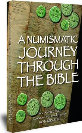 Numismatic Journey Through the Bible, A